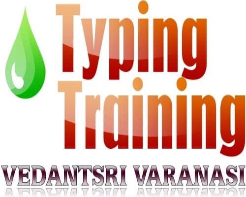 Typing Training Courses Free in vedantsri varanasi
